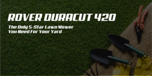 Rover Duracut 420